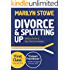 Divorce & Splitting Up: Advice from a top Divorce Lawyer (2015 edition)