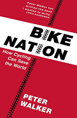 Bike Nation: How Cycling Can Save the World (English Edition) Wells Jersey
