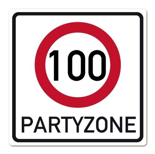 private signs Riesiges PVC Verkehrsschild zum 100. Geburtstag 50cm x 50cm