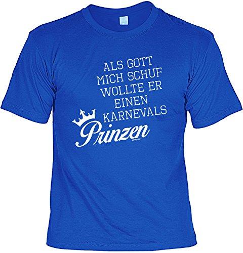 Sprüche-Shirt/Spaß-Shirt/Fun-Shirt Rubrik Fasching/inkl. Mini-Schürze: Als Gott mich schuf wollte er einen Karnevals - Gott Wollte Für Freund
