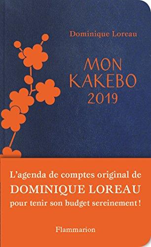 Mon Kakebo 2019, Agenda de Compte par Dominique Loreau