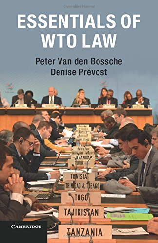 Essentials of WTO Law por Peter Van den Bossche