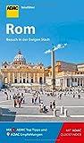 ADAC Reiseführer Rom: Der Kompakte mit den ADAC Top Tipps und cleveren Klappkarten
