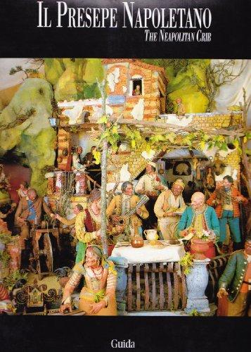 Il presepe napoletano-The Neapolitan crib