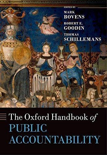 The Oxford Handbook of Public Accountability (Oxford Handbooks in Politics & International Relations) 1st edition by Bovens, Mark, Goodin, Robert E., Schillemans, Thomas (2014) Hardcover