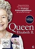 Queen Elizabeth II. - Zum 60-jährigen Krönungsjubiläum der Queen