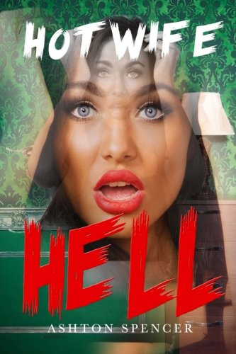 Hot Wife Hell Put Her Through HELL