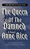 The Queen of the Damned (Vampire Chronicles, Band 3)