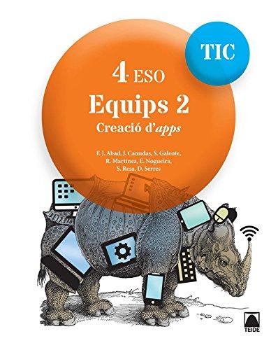 TIC 4 ESO. Equips 2. Creació d'apps - 9788430782000
