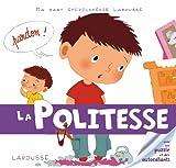 politesse (La) | Guidoux, Valérie