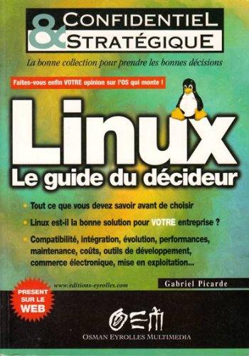 Linux : Le Guide du décideur