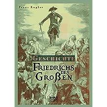 Geschichte Friedrichs des Großen. Gezeichnet von Adolph Menzel