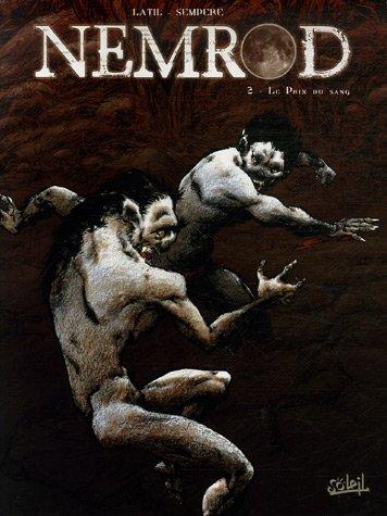 Nemrod, Tome 2 : Le prix du sang