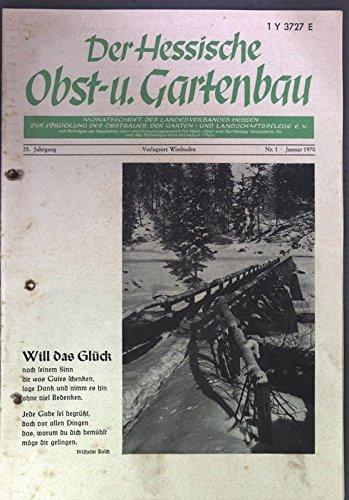 Frühe winterharte Magnolien, in: DER HESSISCHE OBST- UND GARTENBAU, 1/1970. - Magnolia Obst