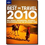 Lonely Planet's Best in Travel 2010 (Lonely Planet Best in Travel)
