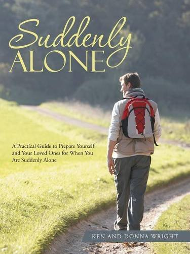 Suddenly Alone by Ken Wright (2016-07-08)