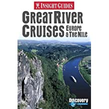 Insight Guides: Great River Cruises of Europe & The Nile