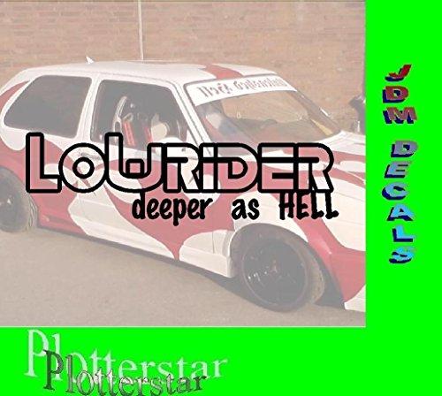 Lowrider deeper as Hell Sticker Aufkleber