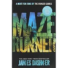 The Maze Runner (Maze Runner Series) by James Dashner (2011-08-04)