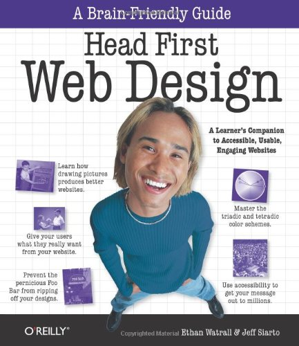 Head First Web Design (A Brain Friendly Guide)