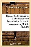 Des Méthodes modernes d'administration et d'organisation du travail. Conférence faite: au centre de perfectionnement de Meknès...