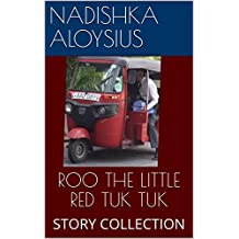 ROO THE LITTLE RED TUK TUK: STORY COLLECTION