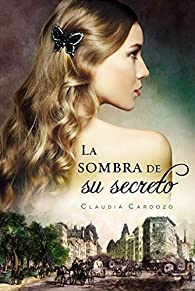 La sombra de su secreto par Claudia Cardozo
