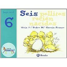 Seis pollitos recién nacidos: Juega con el 6 (Castellano - A Partir De 3 Años - Libros Didácticos - El Zoo De Los Números)