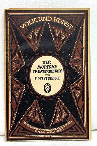 Kunst und Volk. Heft 1. Der moderne Theaterbetrieb.