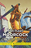 Count Brass (Hawkmoon: Count Brass Book 1)