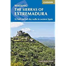 The Sierras of Extremadura: 32 half and full day walks in western Spain's hills (International Walking)