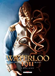 Waterloo 1911 T02 Welly le petit