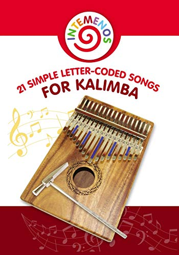 21 Simple Letter-Coded Songs for Kalimba: Kalimba Sheet Music for Begginers
