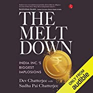 The Meltdown: India Inc's Biggest Implos