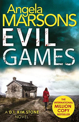 Evil Games: The gripping heart-stopping thriller (Detective Kim Stone Crime Thriller series)