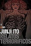 Junji Ito: Relatos terroríficos (O.C.): Relatos terroríficos 1