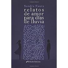 Relatos de amor para días de lluvia (Bohodón Ediciones)