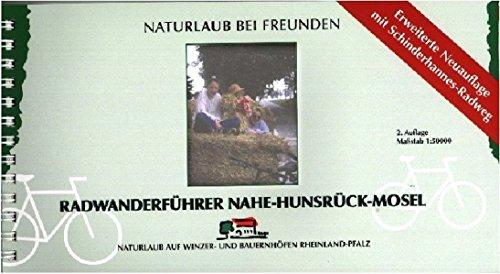 "Radwanderführer ""Nahe - Hunsrück - Mosel"": 1:50000 (Radführer)"