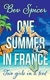 One Summer in France (Bev and Carol Book 1) by Bev Spicer