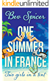 One Summer in France: two girls in a tent (a Bev and Carol adventure Book 1)