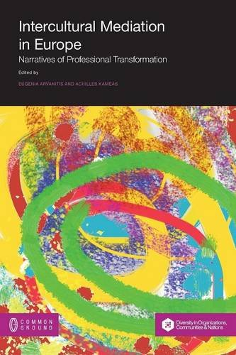 Intercultural Mediation in Europe: Narratives of Professional Transformation