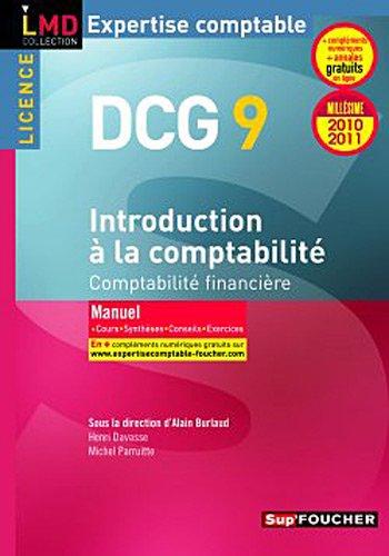 DCG 9 Introduction à la comptabilité Millésime 2010-2011: Comptabilité financière