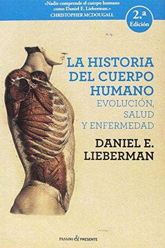 La historia del cuerpo humano - 2ª edición