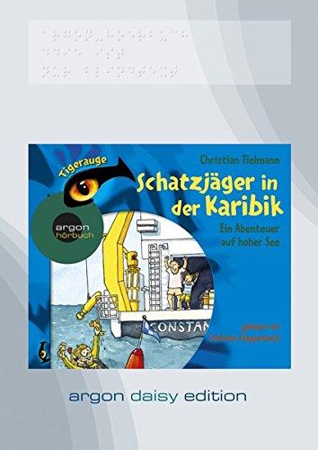 Schatzjäger in der Karibik - Ein Abenteuer auf hoher See (DAISY Edition)