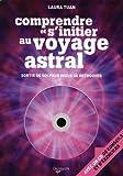 Comprendre et s'initier au voyage astral (1CD audio)