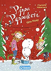 Pippa Pepperkorn, Tome 6 : Pippa Pepperkorn fête Noël