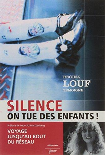 Silence ! on Tue des Enfants (Nlle dition)