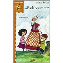 ¡¡¡Badaboumm!!! (La brújula - serie naranja)