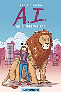 A.I. Amis imaginaires par Betty Piccioli