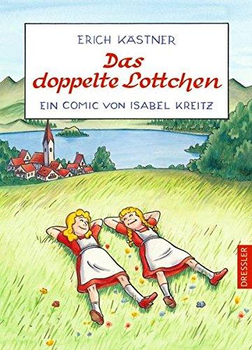 Das doppelte Lottchen: Ein Comic von Isabel Kreitz.